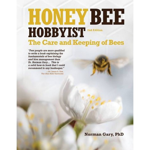 Honey Bee Hobbyist - by  Norman Gary (Paperback) - image 1 of 1