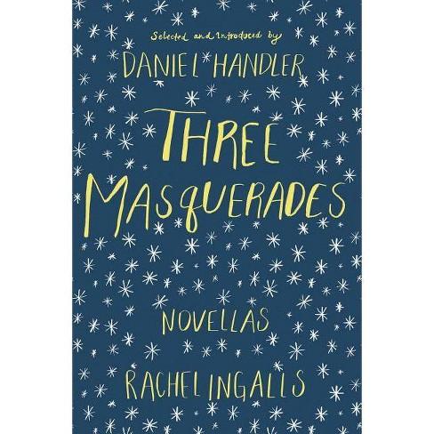 Three Masquerades - by  Rachel Ingalls (Paperback) - image 1 of 1