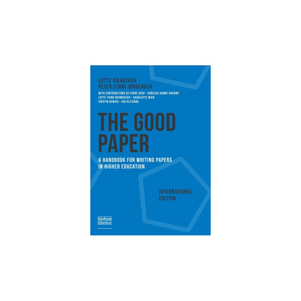 Good Paper International Edition : A Handbook for Writing Papers in Higher Education - (Paperback)