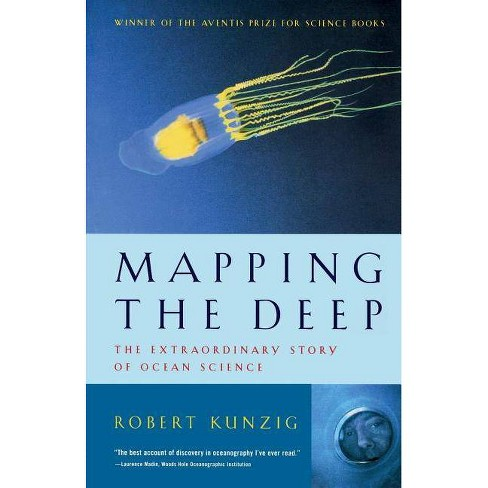 Mapping the Deep - by  Robert Kunzig (Paperback) - image 1 of 1
