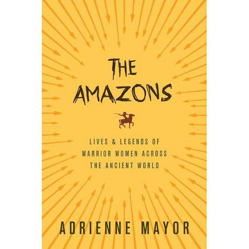 The Amazons - by  Adrienne Mayor (Paperback) - image 1 of 1