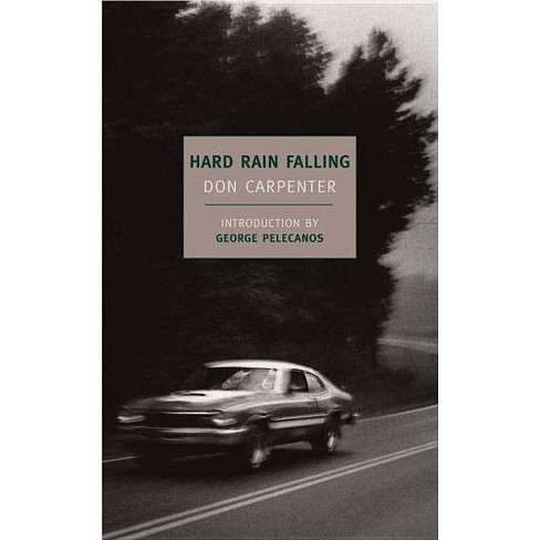 Hard Rain Falling - (New York Review Books Classics) by  Don Carpenter (Paperback) - image 1 of 1