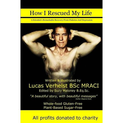 How I Rescued My Life - by  Lucas Verhelst Bsc Mraci (Paperback) - image 1 of 1