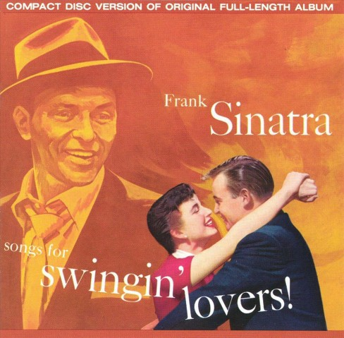 Frank Sinatra - Songs For Swingin' Lovers (CD) - image 1 of 3