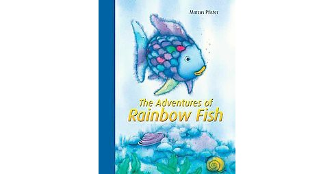 Adventures of Rainbow Fish (Hardcover) (Marcus Pfister) - image 1 of 1