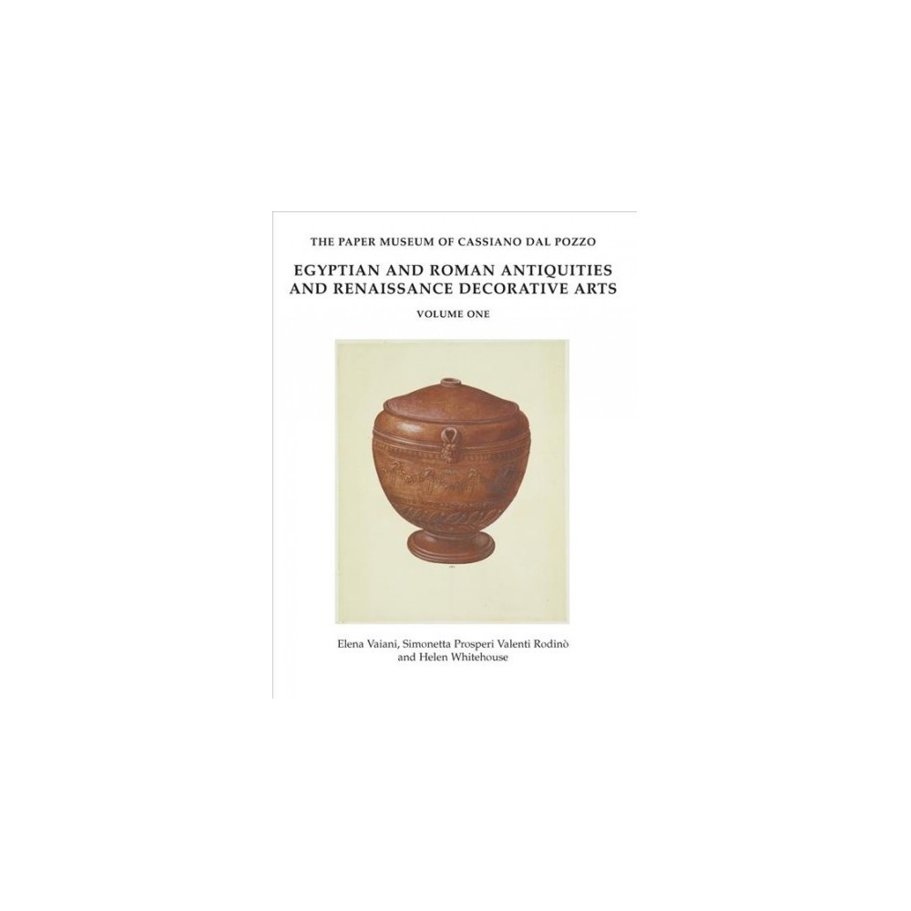 Egyptian and Roman Antiquities, and Renaissance Decorative Arts - (Hardcover)