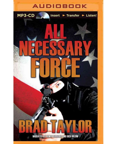 All Necessary Force (Unabridged) (MP3-CD) (Brad Taylor) - image 1 of 1