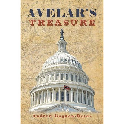 Avelar's Treasure - by  Andrew Gagnon-Reyes (Paperback)