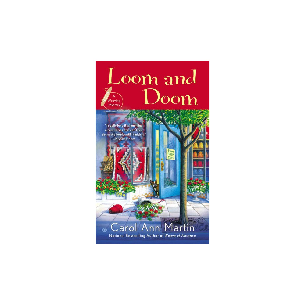 Loom and Doom ( A Weaving Mystery) (Paperback)