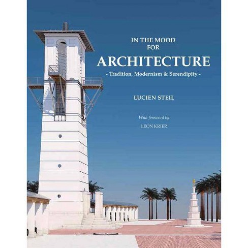In the Mood for Architecture - by  Lucien Steil (Hardcover) - image 1 of 1