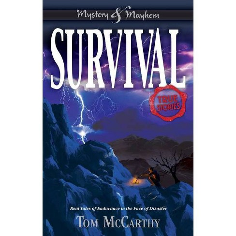 Survival - (Mystery and Mayhem) by  Tom McCarthy (Paperback) - image 1 of 1
