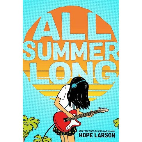 All Summer Long - (Eagle Rock) by  Hope Larson (Hardcover) - image 1 of 1