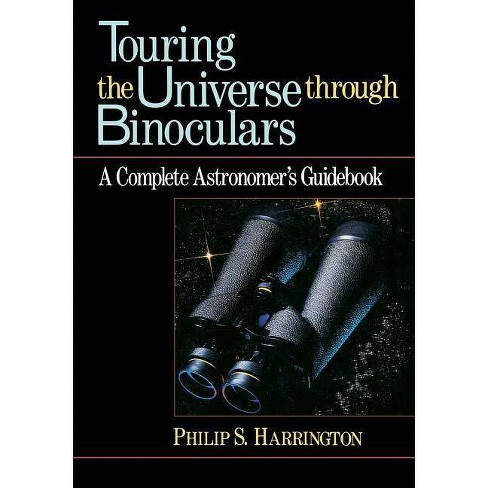 Touring the Universe Through Binoculars - (Wiley Science Editions) by  Philip S Harrington (Paperback) - image 1 of 1