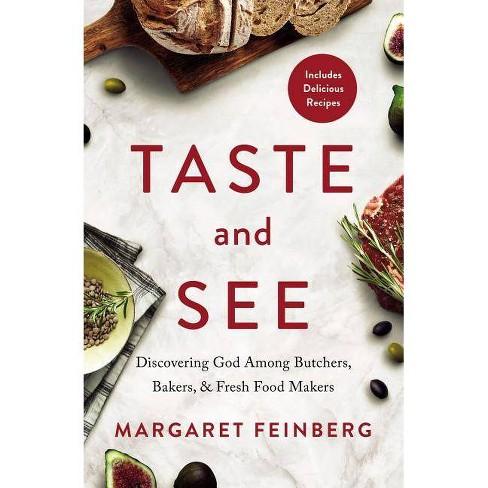 Taste and See - by  Margaret Feinberg (Paperback) - image 1 of 1