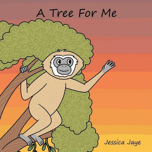 A Tree For Me - by  Jessica Jaye (Paperback) - image 1 of 1