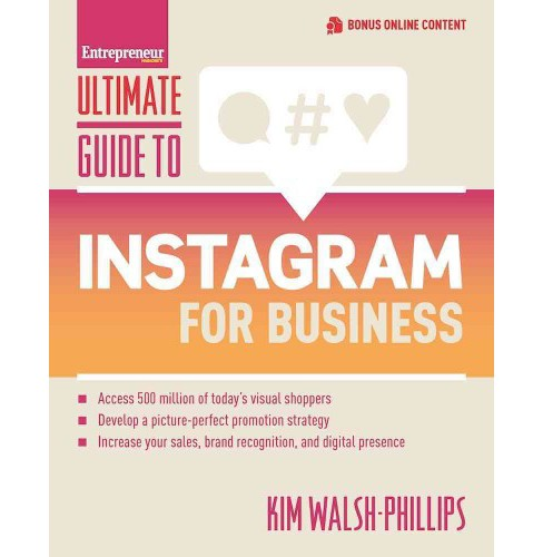 Ultimate Guide to Instagram for Business (Paperback) (Kim Walsh Phillips) - image 1 of 1