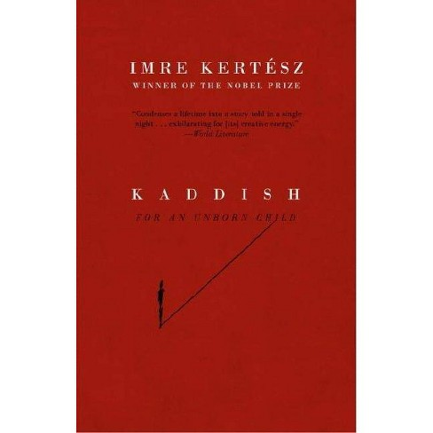 Kaddish for an Unborn Child - (Vintage International) by  Imre Kertesz (Paperback) - image 1 of 1
