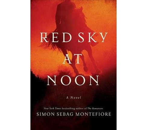 Red Sky at Noon -  by Simon Sebag Montefiore (Hardcover) - image 1 of 1