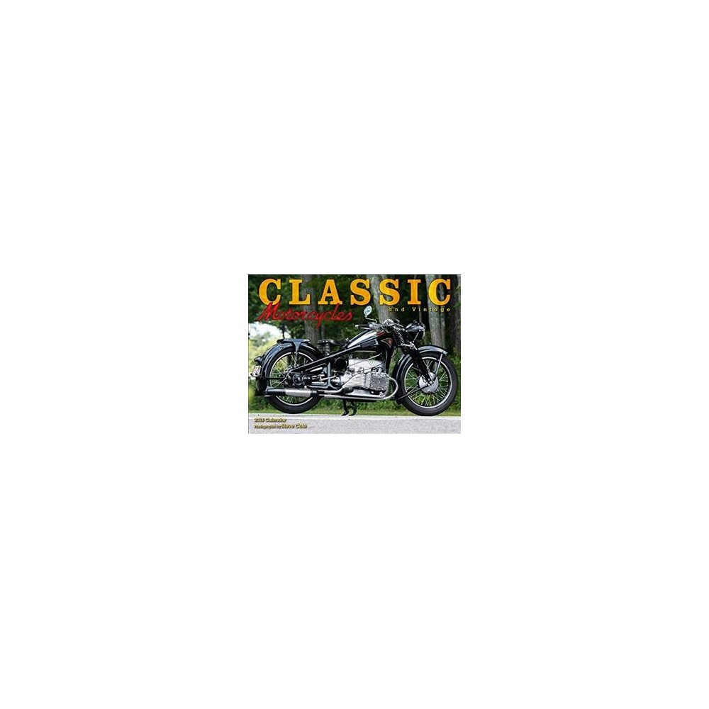 Classic and Vintage Motorcycles 2018 Calendar - (Paperback)