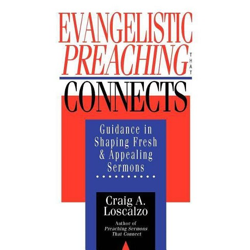 Evangelistic Preaching That Connects - by  Craig A Loscalzo (Paperback) - image 1 of 1