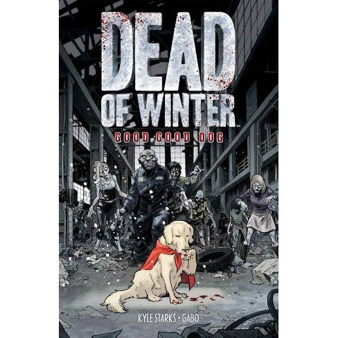 Dead of Winter - by  Kyle Starks (Paperback) - image 1 of 1