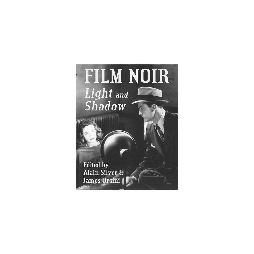 Film Noir Light and Shadow (Reprint) (Paperback) (Alain Silver & James Ursini)