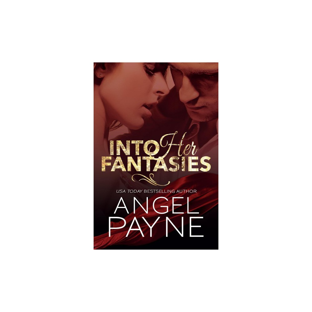 Into Her Fantasies - (Cimarron) by Angel Payne (Paperback)