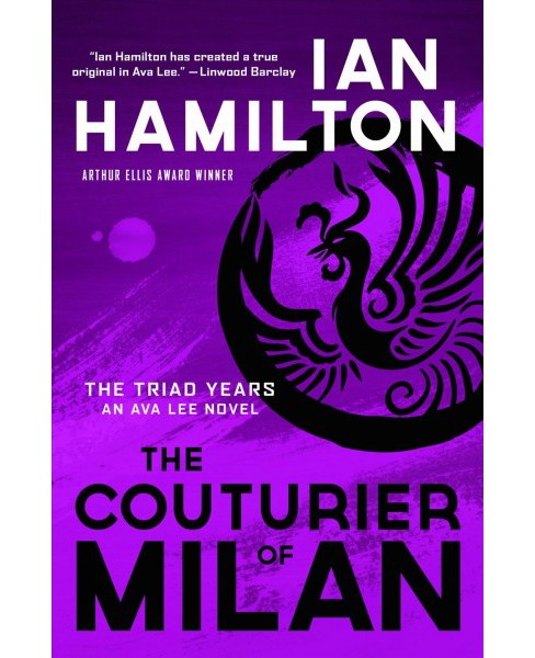 Couturier of Milan -  (The Triad Years) by Ian Hamilton (Paperback) - image 1 of 1