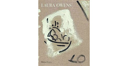 Laura Owens (Hardcover) - image 1 of 1