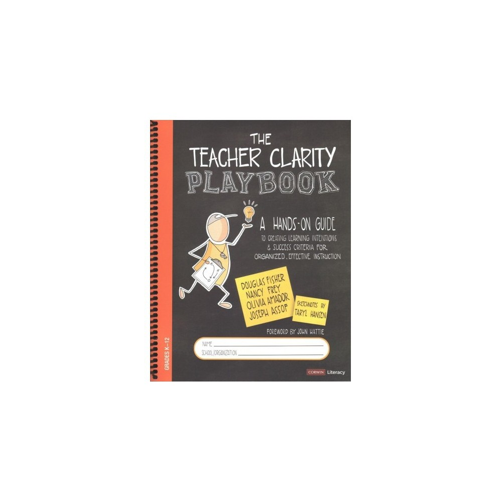 Teacher Clarity Playbook : A Hands-On Guide to Creating Learning Intentions and Success Criteria for