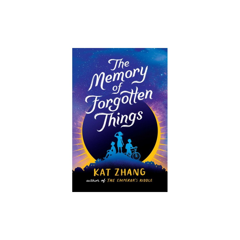 Memory of Forgotten Things - by Kat Zhang (Hardcover)