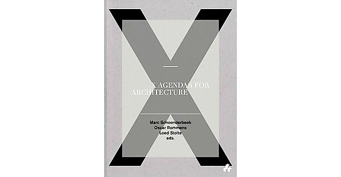 X Agendas for Architecture (Paperback) - image 1 of 1