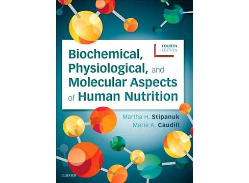 Biochemical, Physiological ,and Molecular Aspects of Human Nutrition -  (Paperback) - image 1 of 1