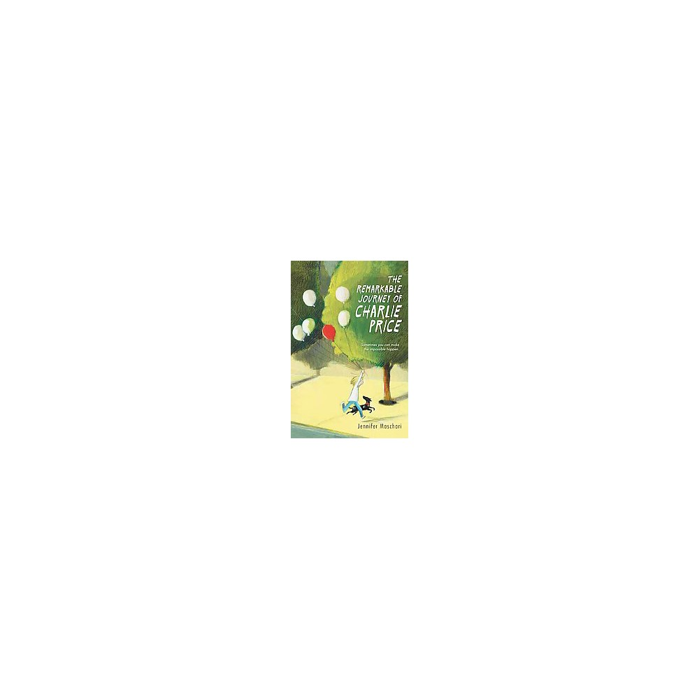 Remarkable Journey of Charlie Price (Hardcover) (Jennifer Maschari)