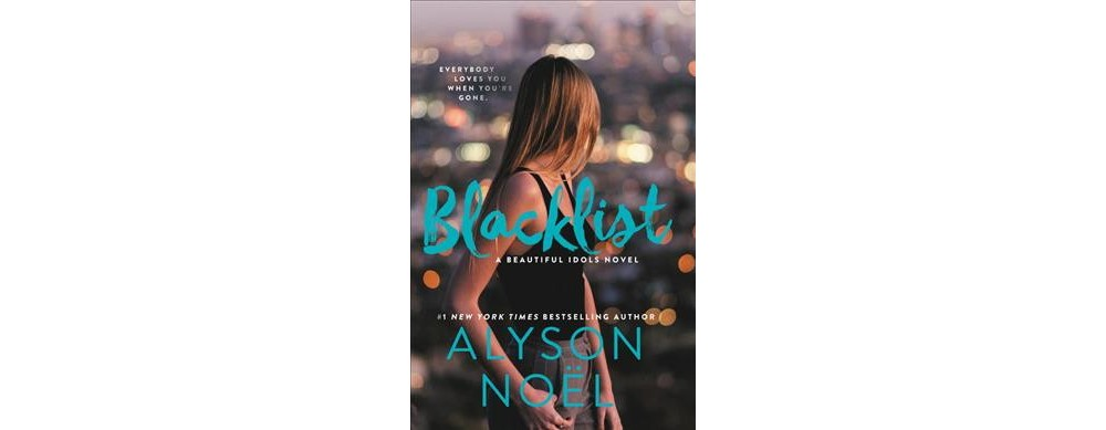 Blacklist - Reprint (Beautiful Idols) by Alyson Noel (Paperback)