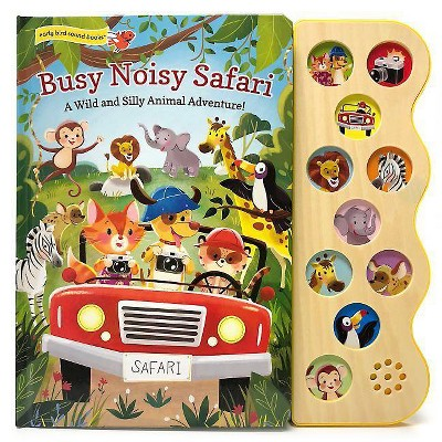 Busy Noisy Safari - (Interactive 10-Button Early Bird Sound Book)by Carmen Crowe (Board_book)