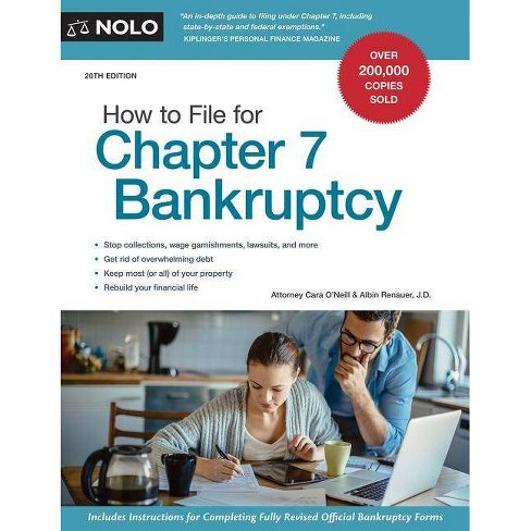 How to File for Chapter 7 Bankruptcy - 20 Edition by  Cara O'Neill & Albin Renauer (Paperback) - image 1 of 1