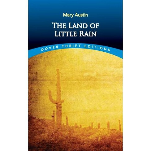 The Land of Little Rain - (Dover Thrift Editions) by  Mary Austin (Paperback) - image 1 of 1