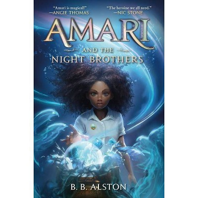 Amari and the Night Brothers - (Supernatural Investigations, 1) by  B B Alston (Hardcover)