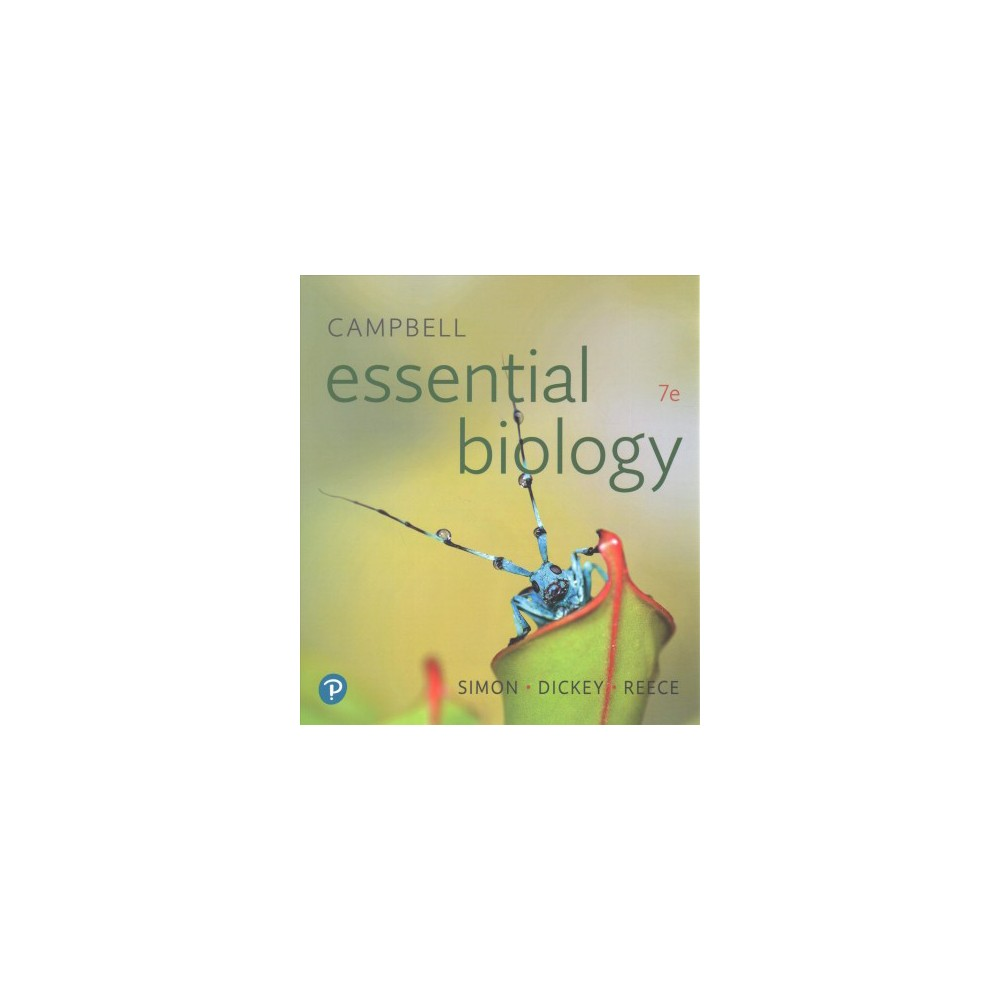 Campbell Essential Biology - by Eric J. Simon & Jean L. Dickey & Jane B. Reece (Paperback)
