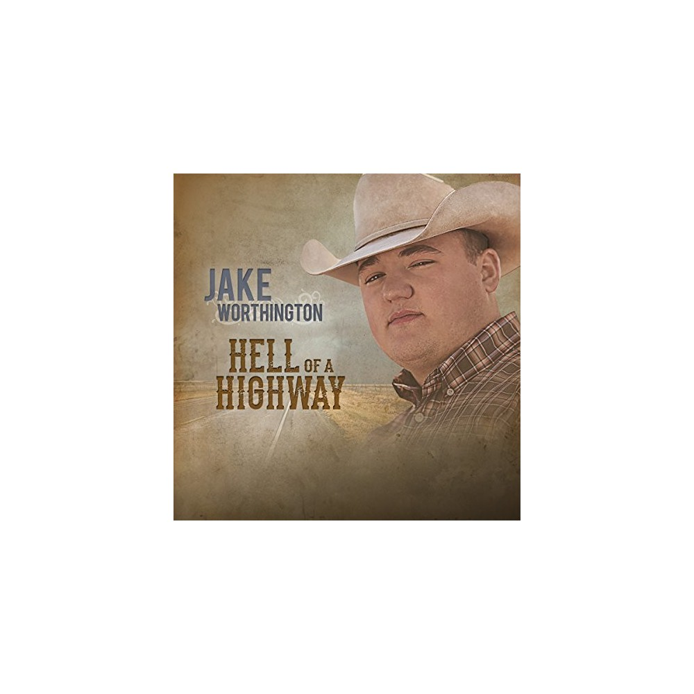 Jake Worthington - Hell Of A Highway (CD)