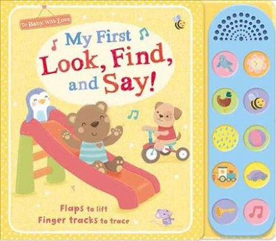My First Look, Find, and Say! - BRDBK (To Baby With Love)(Hardcover)