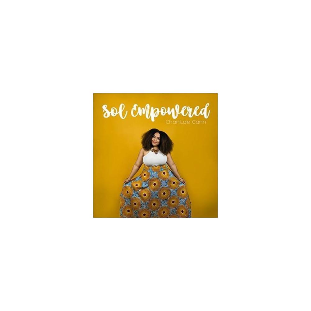 Chantae Cann - Sol Empowered (CD)