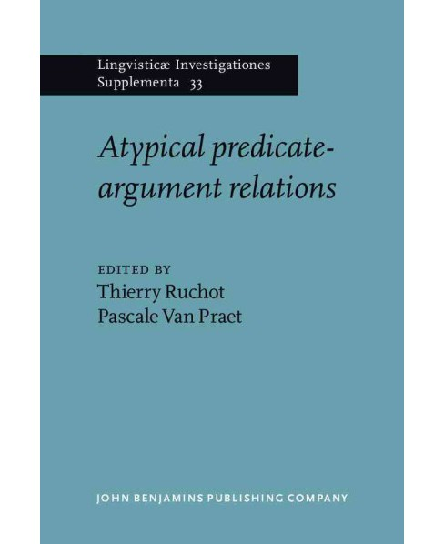 Atypical Predicate-argument Relations (Hardcover) - image 1 of 1