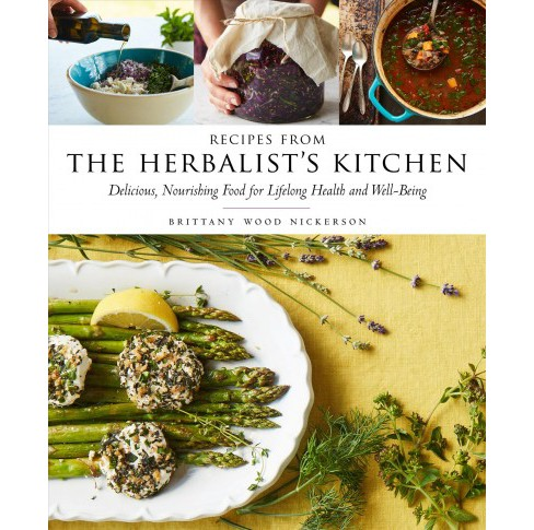 Recipes from the Herbalist's Kitchen : Delicious, Nourishing Food for Lifelong Health and Well-Being - image 1 of 1