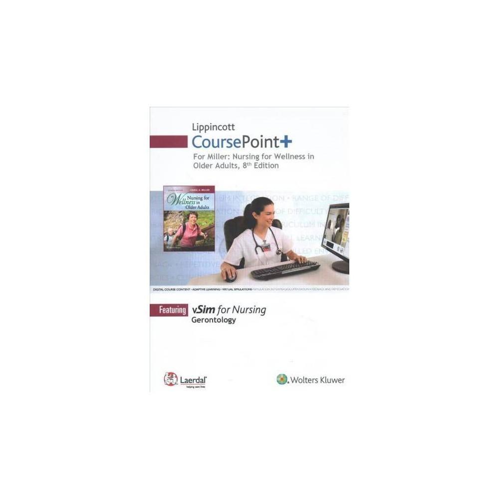 Lippincott Coursepoint+ for Miller's Nursing for Wellness in Older Adults - 8 Psc (Hardcover)