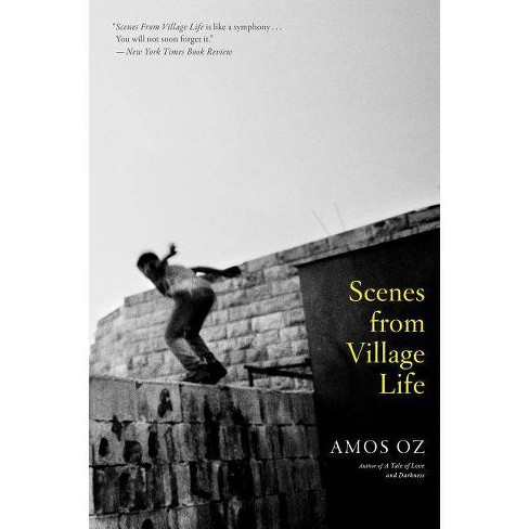Scenes from Village Life - by  Amos Oz (Paperback) - image 1 of 1