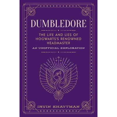 Dumbledore - by  Irvin Khaytman (Paperback)