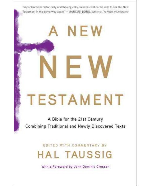 New New Testament : A Bible for the Twenty-First Century Combining Traditional and Newly Discovered - image 1 of 1