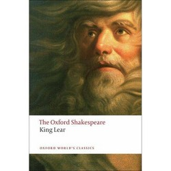 The History of King Lear - (Oxford World's Classics (Paperback)) by  William Shakespeare (Paperback)
